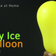 Dry Ice Balloon Blast Science Experiment for Kids