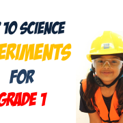 Top 10 Experiments for Class 1 Kids